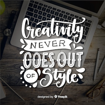 Creativity lettering quote background hand drawn design