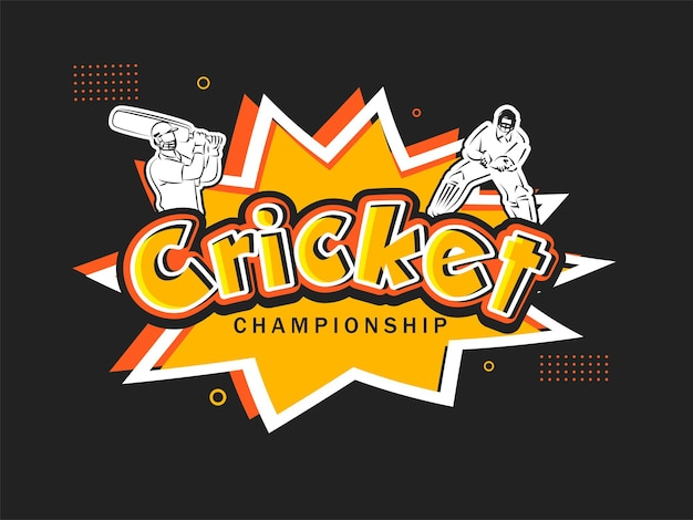 Cricket championship text with sticker style batsman, wicket keeper player on comic burst black background.