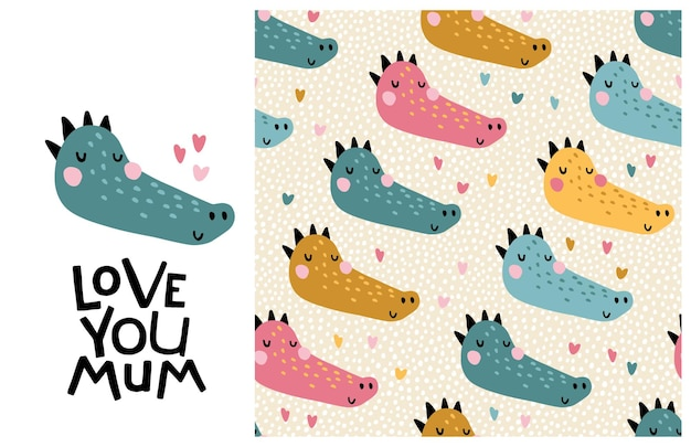 Crocodile. love you mom. cute face of an animal with lettering and seamless pattern.