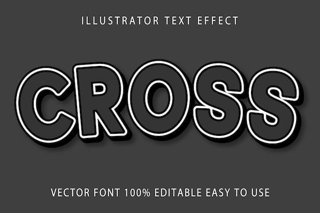 Cross editable text effect