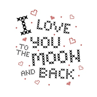 Cross stitch quote: love you to the moon and back. red hearts embroidery.