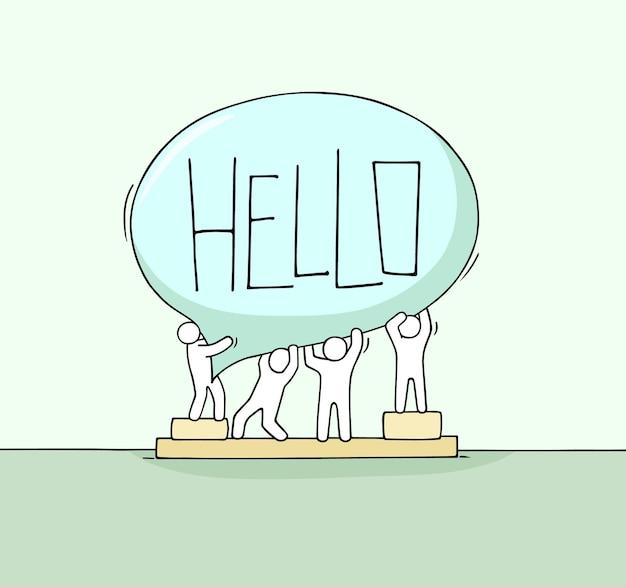 연설 거품으로 일하는 작은 사람들의 군중. hello라는 메시지가 있는 귀여운 미니어처 장면을 낙서하세요. 인터넷 디자인을 위한 손으로 그린 만화 벡터 일러스트 레이 션.