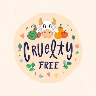 Cruelty free message with cow drawn
