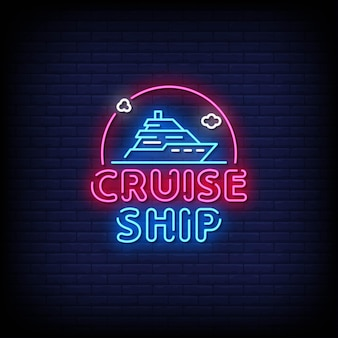 Cruise ship neon sign style text