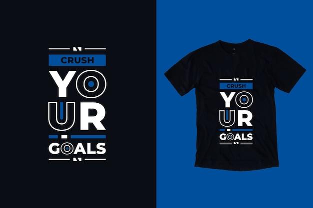 Разбей свои цели современный вдохновляющий дизайн футболки с цитатами