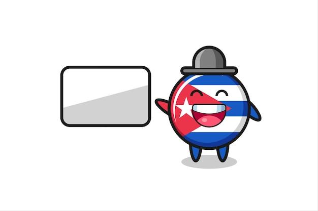 Cuba flag badge cartoon illustration doing a presentation , cute style design for t shirt, sticker, logo element