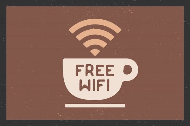 Cup of coffee and text free wifi