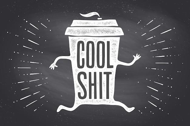 一杯のコーヒー。手描きのレタリングとポスターコーヒーカップ