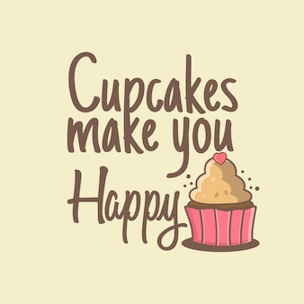 Cupcake make you happy Premium Vector