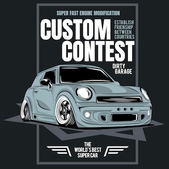 Custom contest, poster of super fast racing car