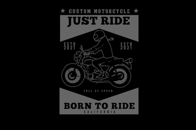Custom motorcycle just ride typography silhouette design