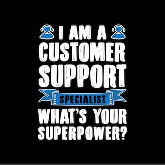 Customer Support Specialist Saying and quotes.