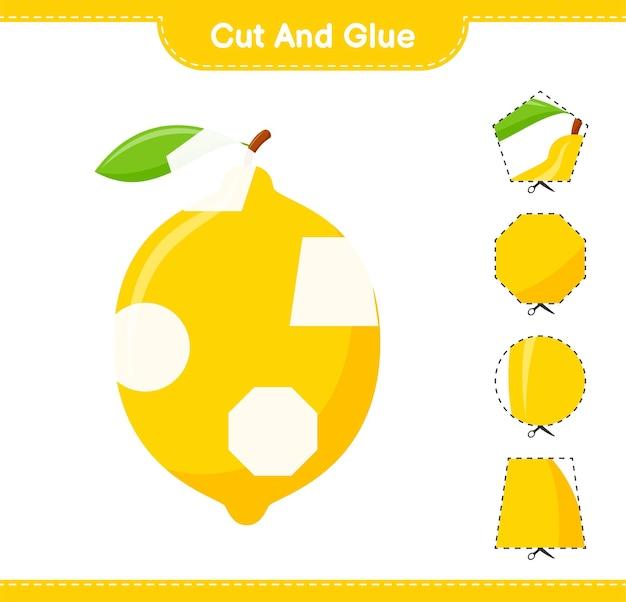 레몬 부분을 자르고 붙이고, 잘라서 붙입니다. 교육용 어린이 게임, 인쇄 가능한 워크 시트