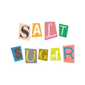 문자를 잘라내고 여러 가지 빛깔의 abc 알파벳을 콜라주합니다. salt sugar