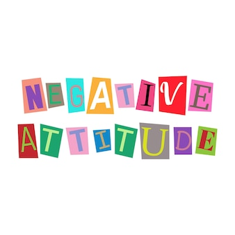 Cut out letters and collage abc alphabets in multicolors negative attitute