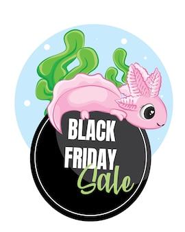 검은 금요일 판매 태그 배너에 귀여운 axolotl(ambystoma mexicanum)