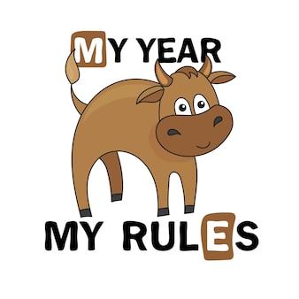 Cute cartoon bull. baby bull, symbol of 2021 for print - me year - me rules