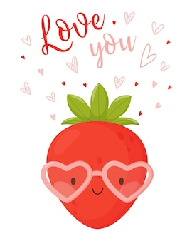 Cute cartoon character strawberry wearing glasses made of hearts and the lettering love you.