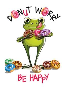 Милый мультфильм веселая лягушка с пончиками. открытка, открытка. не волнуйся, будь счастлив.