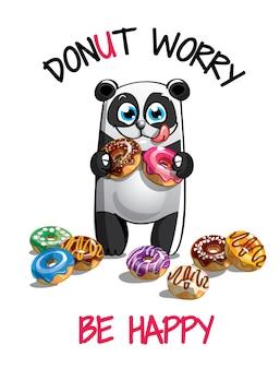 Милый мультфильм счастливая забавная панда с пончиками. открытка, открытка. не волнуйся, будь счастлив.