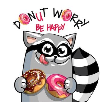 귀여운 만화 행복 재미 도넛과 너구리. 인사말 카드, 엽서. 걱정하지 말고 행복하세요.