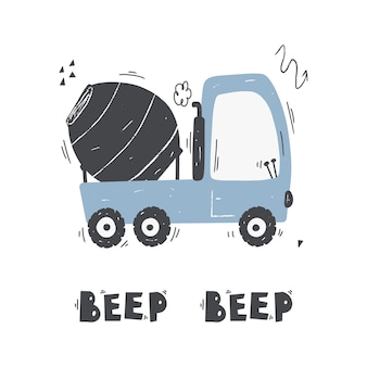 Cute cartoon mixer truck with lettering  beep beepvector handdrawn color childrens illustration