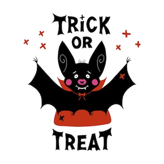 Cute cartoon vampire bat with fangs and red cloak. doodle cross elements and trick or treat lettering. halloween greeting card. isolated on white background.
