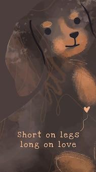 귀여운 닥스훈트 템플릿 벡터 개 소셜 미디어 이야기, 사랑에 긴 다리에 짧은
