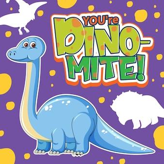Симпатичный персонаж динозавра с дизайном шрифта для слова you're dino mite