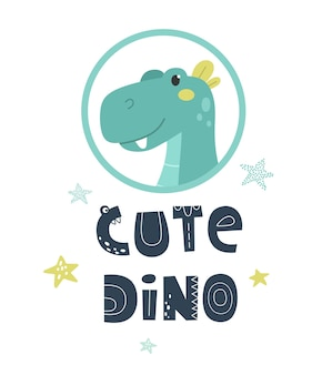 Cute dinosaur with cute dino lettering hand drawn vector illustration print for baby clothes