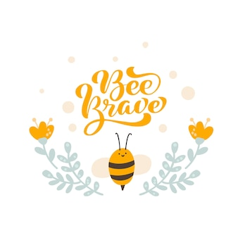Cute fat little bee with spoon in doodle style text bee brave