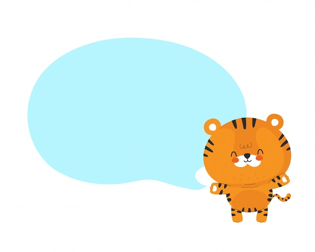 Cute funny happy little tiger with speech bubble. vector cartoon character illustration design.isolated