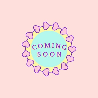 Cute and girly coming soon badge