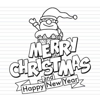 Cute hand drawn christmas doodles, santa claus smiling and waving his hand over the chimney. with merry christmas and happy new year typography, each on a separate layer.
