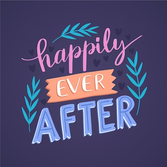 Cute happily ever after lettering