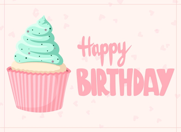 Cute happy birthday gift card with a delicious cupcake and lettering