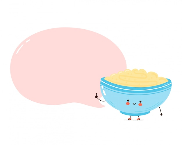 Cute happy bowl of oatmeal porridge with speech bubble.   cartoon character hand drawn style illustration. oat breakfast cup concept