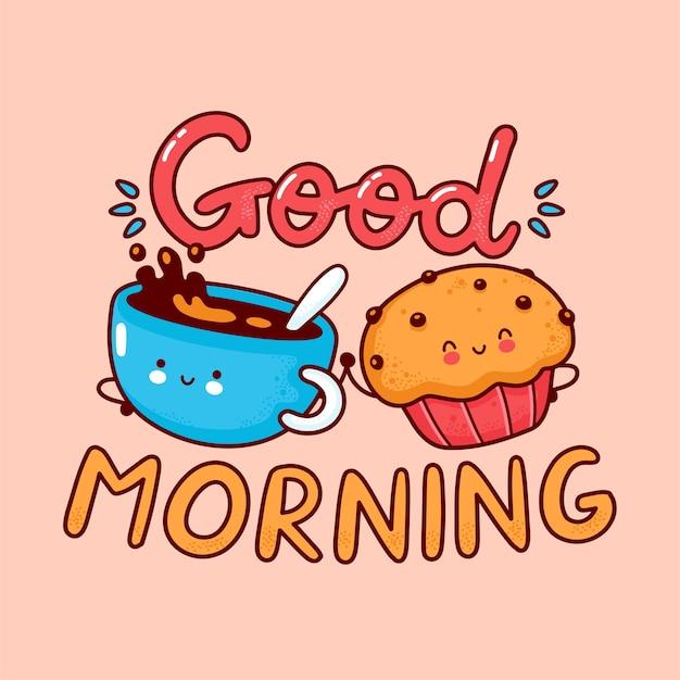 귀여운 행복 커피 잔과 머핀 케이크. 플랫 라인 만화 귀여운 캐릭터 아이콘입니다. 손으로 그린 스타일 그림. 좋은 아침 카드, 커피와 머핀 포스터 컨셉