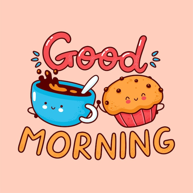 Cute happy coffee mug and muffin cake. flat line cartoon kawaii character icon. hand drawn style illustration. good morning card, coffee and muffin poster concept