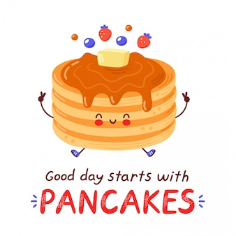 Cute happy funny pancakes. isolated  cartoon character hand drawn style illustration. good day starts with pancakes card