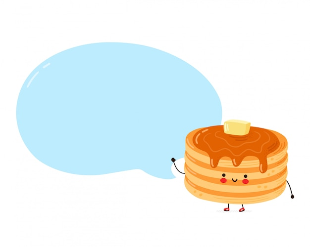 Cute happy funny pancakes with speech bubble