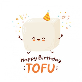 Cute happy funny tofu. cartoon character hand drawing style illustration. isolated on white background. happy birthday card