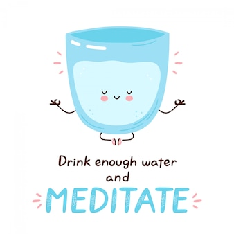 Cute happy funny water glass meditate.