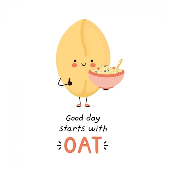 Cute happy oat. isolated on white . vector cartoon character illustration design,simple flat style. good day starts with oat card. breakfast healthy food concept