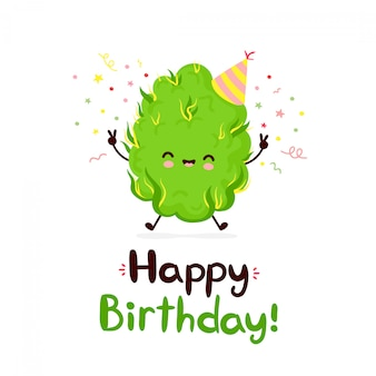 Cute happy smiling weed bud. happy birthday card. flat cartoon character illustration  design.isolated on white background. weed birthday concept
