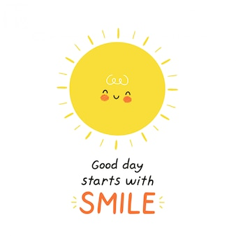 Cute happy sun character. isolated on white . vector cartoon character illustration design,simple flat style. good day starts with smile card