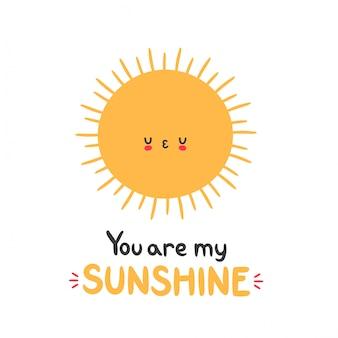 かわいい幸せな太陽。あなたは私のサンシャインカードです。フラット漫画キャラクターイラストデザイン。白い背景で隔離。太陽キャラクターコンセプト
