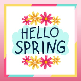 Cute hello spring greetings with bright color frame design.
