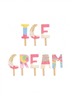 Cute lettering of ice cream with chocolate, fruit, nuts, kiwi, orange
