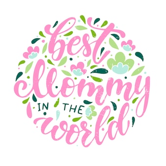 Cute lettering quote for mother's day